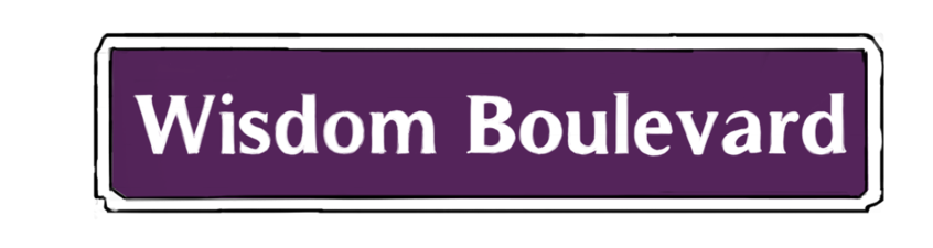 Welcome to wisdom Boulevard, Where you receive the education, inspiration and transformation to thrive in living and loving.​